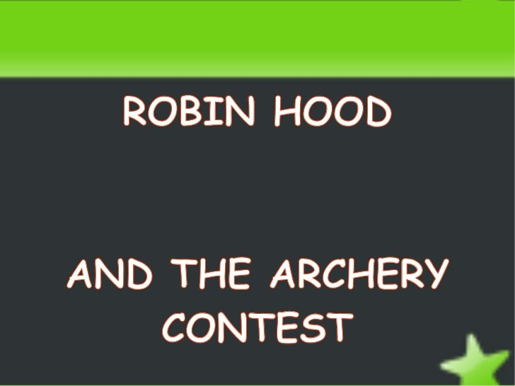 Robin hood and the archery