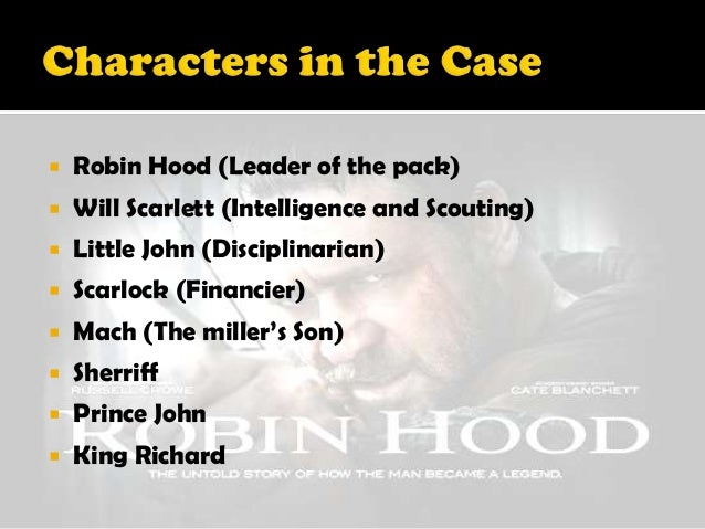 robin hood case study environmental considerations Robin hood - case study example this is a typical summary of what ethics in all its considerations entails robin hood won over these people because of this.