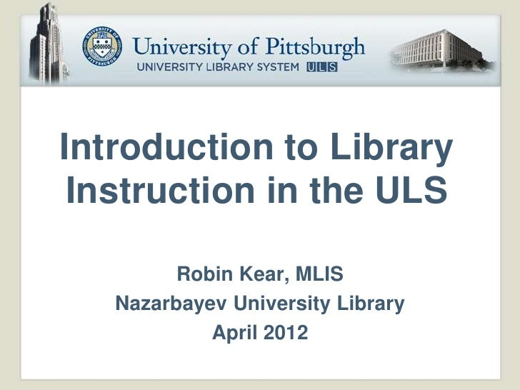 Robin kear   introduction to library instruction