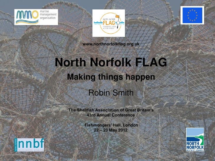 "Robin Smith (North Norfolk Fisheries Liaison Group (FLAG)) - ""Making Things Happen"""