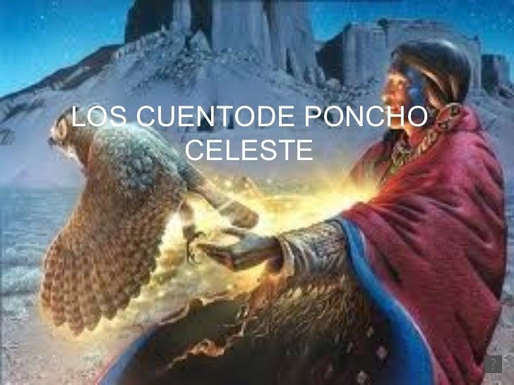 LOS CUENTODE PONCHO CELESTE