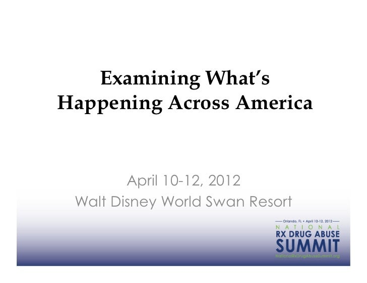 Examining What'sHappening Across America        April 10-12, 2012 Walt Disney World Swan Resort