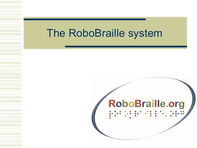 The RoboBraille system