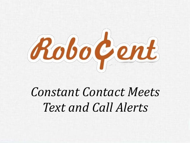 Constant Contact Meets  Text and Call Alerts