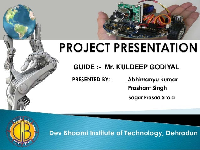 Robocop final year project presentation by Abhimanyu Kumar