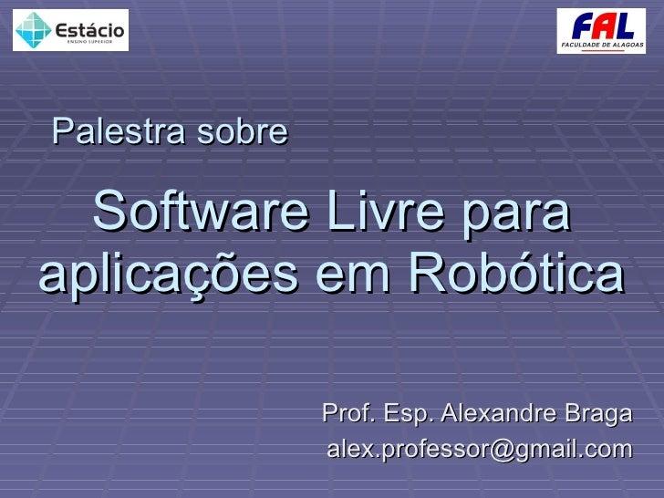 Software Livre para Aplicações em Robótica