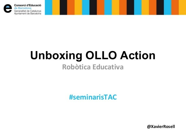 Robòtica educativa - Unboxing OLLO  Action