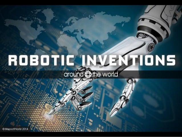 Robotic Inventions Around the World