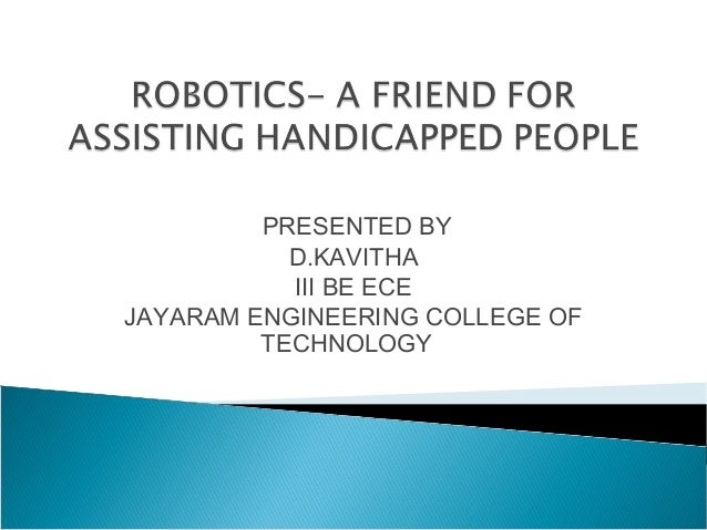 PRESENTED BY           D.KAVITHA           III BE ECEJAYARAM ENGINEERING COLLEGE OF         TECHNOLOGY