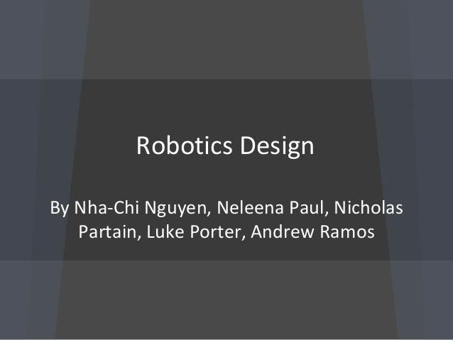 Robotics design