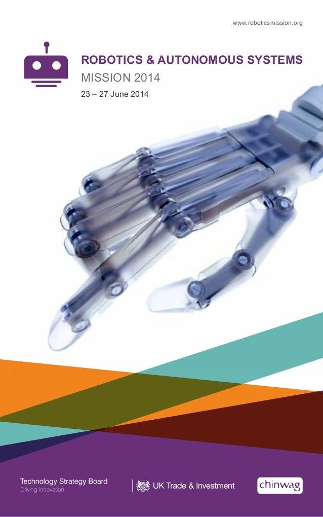 ROBOTICS & AUTONOMOUS SYSTEMS MISSION 2014 23 – 27 June 2014 www.roboticsmission.org
