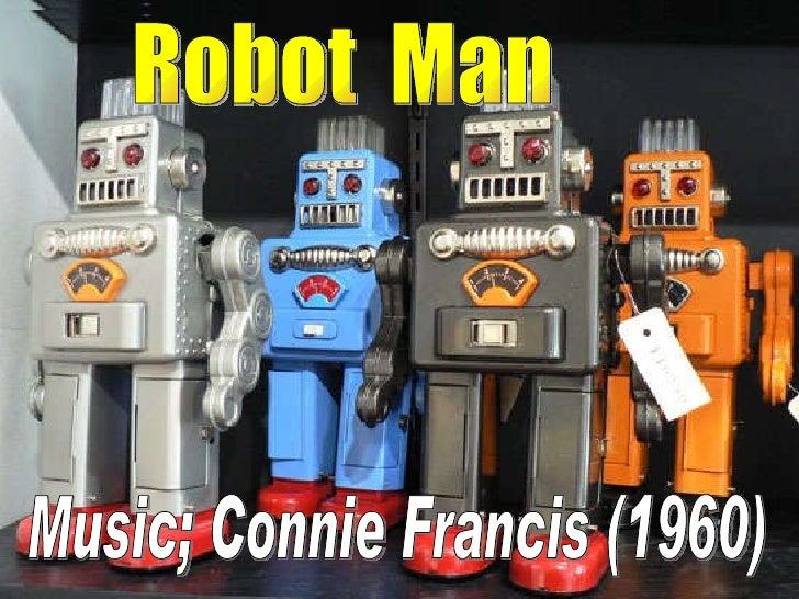 Robot  Man Music; Connie Francis (1960)