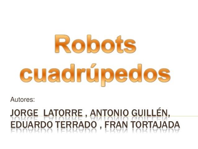 Autores:JORGE LATORRE , ANTONIO GUILLÉN,EDUARDO TERRADO , FRAN TORTAJADA