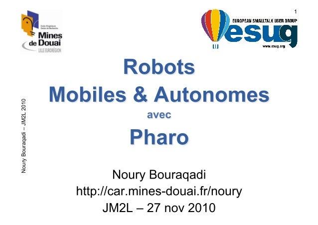 Robots Mobiles & Autonomes avec Pharo