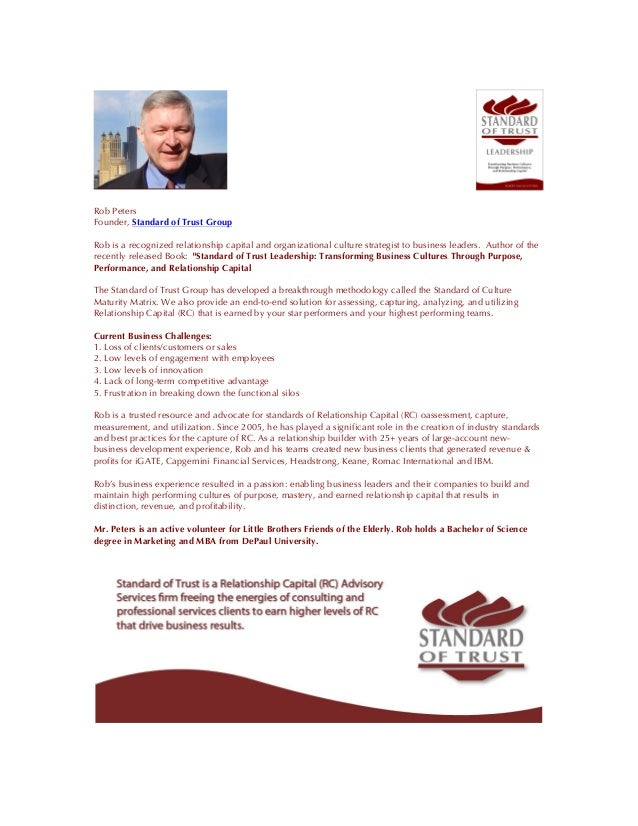 Rob Peters Founder, Standard of Trust Group Rob is a recognized relationship capital and organizational culture strategist...