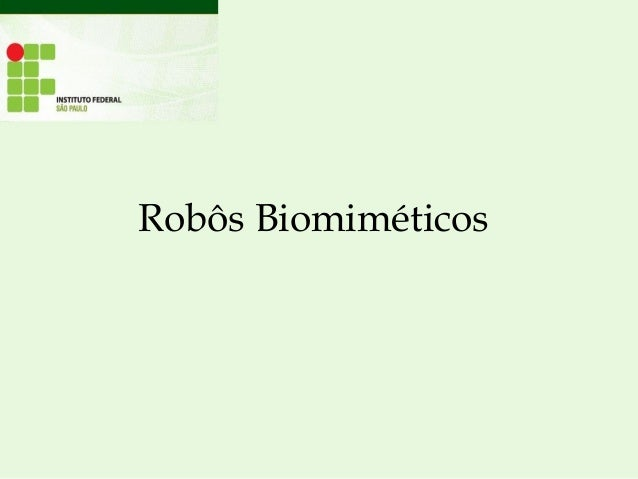 Robôs biomiméticos