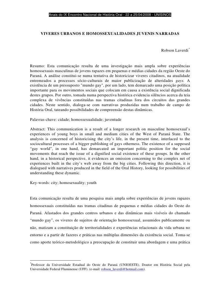 Anais do IX Encontro Nacional de História Oral - 22 a 25/04/2008 - UNISINOS                VIVERES URBANOS E HOMOSSEXUALI...