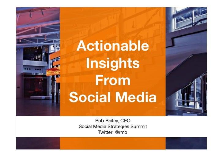 DataSift's Rob Bailey at The Social Media Strategies Summit