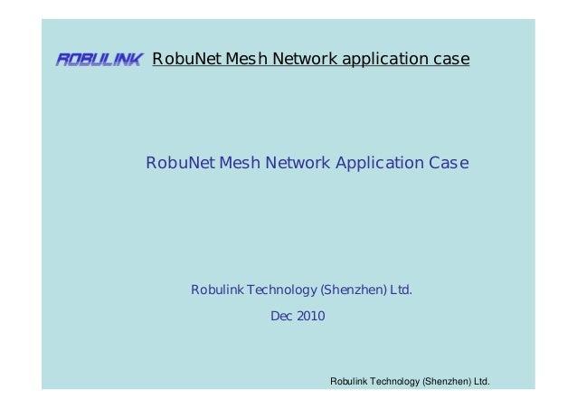 RobuNet Mesh Network application caseRobuNet Mesh Network Application Case     Robulink Technology (Shenzhen) Ltd.        ...