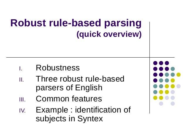 Robust rule-based parsing