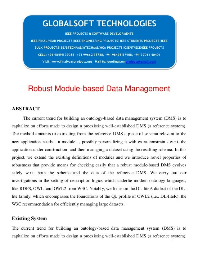 Robust Module-based Data Management ABSTRACT The current trend for building an ontology-based data management system (DMS)...