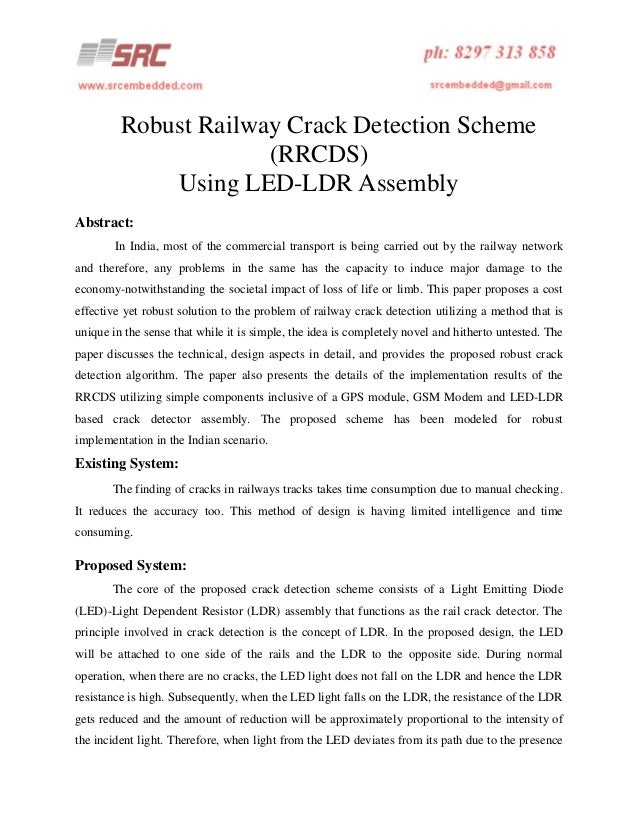 Robust Railway Crack Detection Scheme (RRCDS) Using LED-LDR Assembly Abstract: In India, most of the commercial transport ...