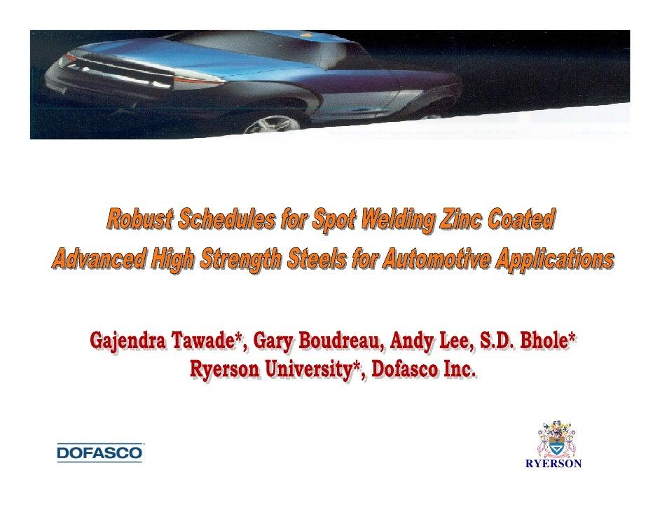 Robust Welding Schedules Sheet Metal Welding Conference