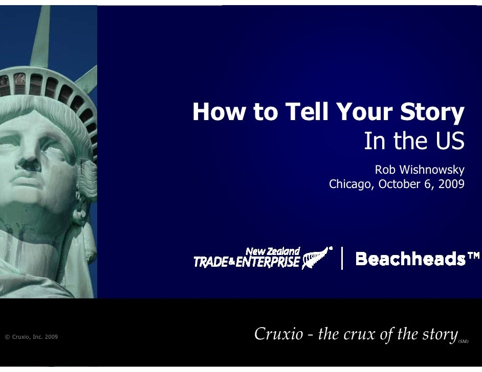 How to Tell Your Story                                     In the US                                               Rob Wis...