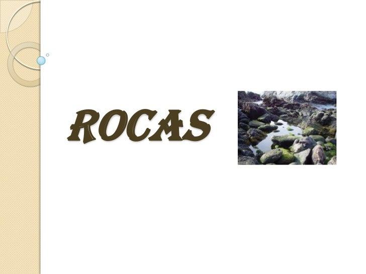 rocas<br />