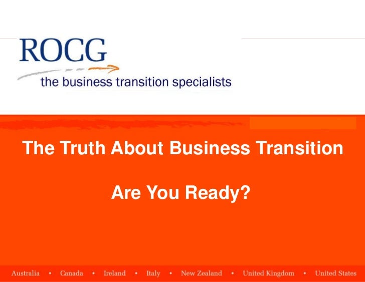 The Truth About Business Transition         Are You Ready?
