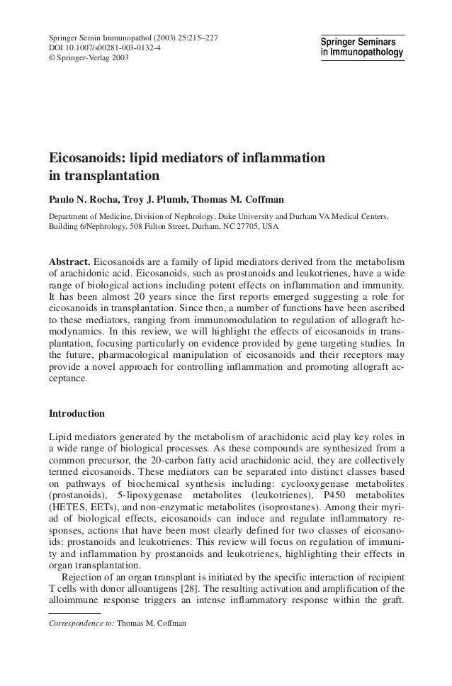 Springer Semin Immunopathol (2003) 25:215–227 DOI 10.1007/s00281-003-0132-4 © Springer-Verlag 2003 Eicosanoids: lipid medi...