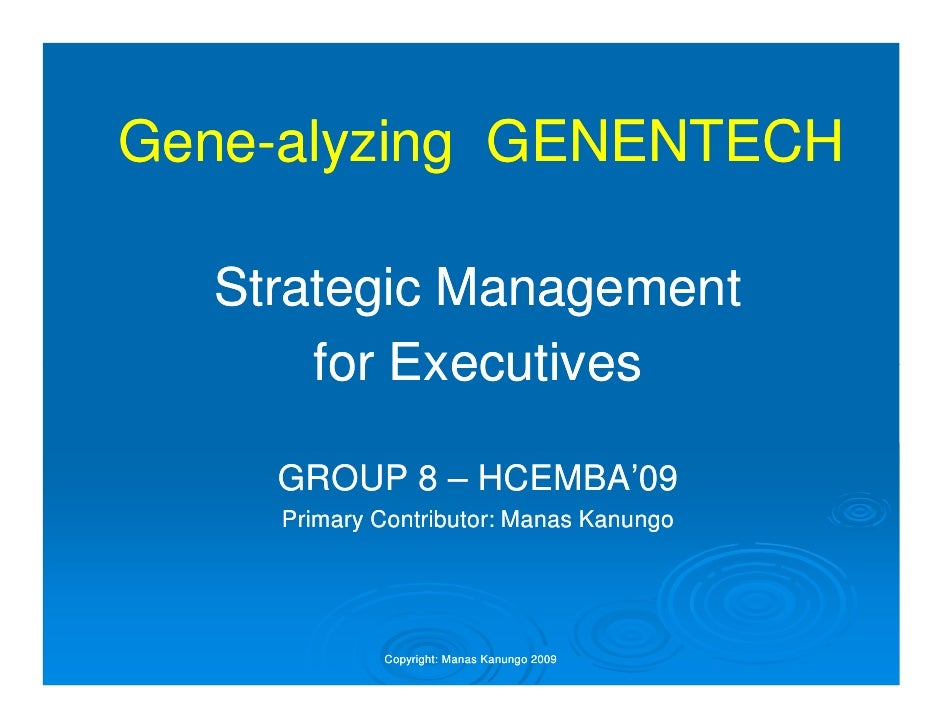 roche s acquisition of genentech Franz humer, ceo of the roche group, must decide whether to mount a hostile tender offer for the publicly-owned shares of roche's biotechnology subsidiary, genentech.
