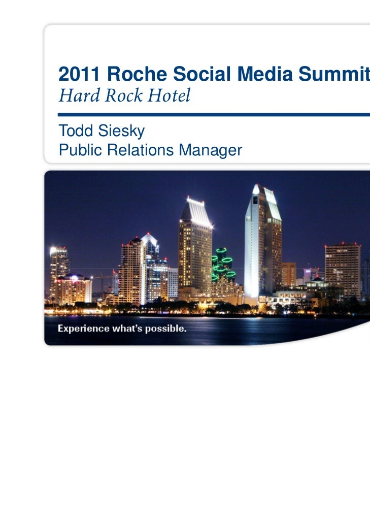 2011 Roche Social Media SummitHard Rock HotelTodd SieskyPublic Relations Manager