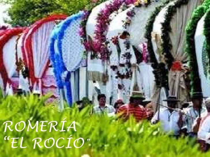 """Romería de """"EL Rocío"""""""