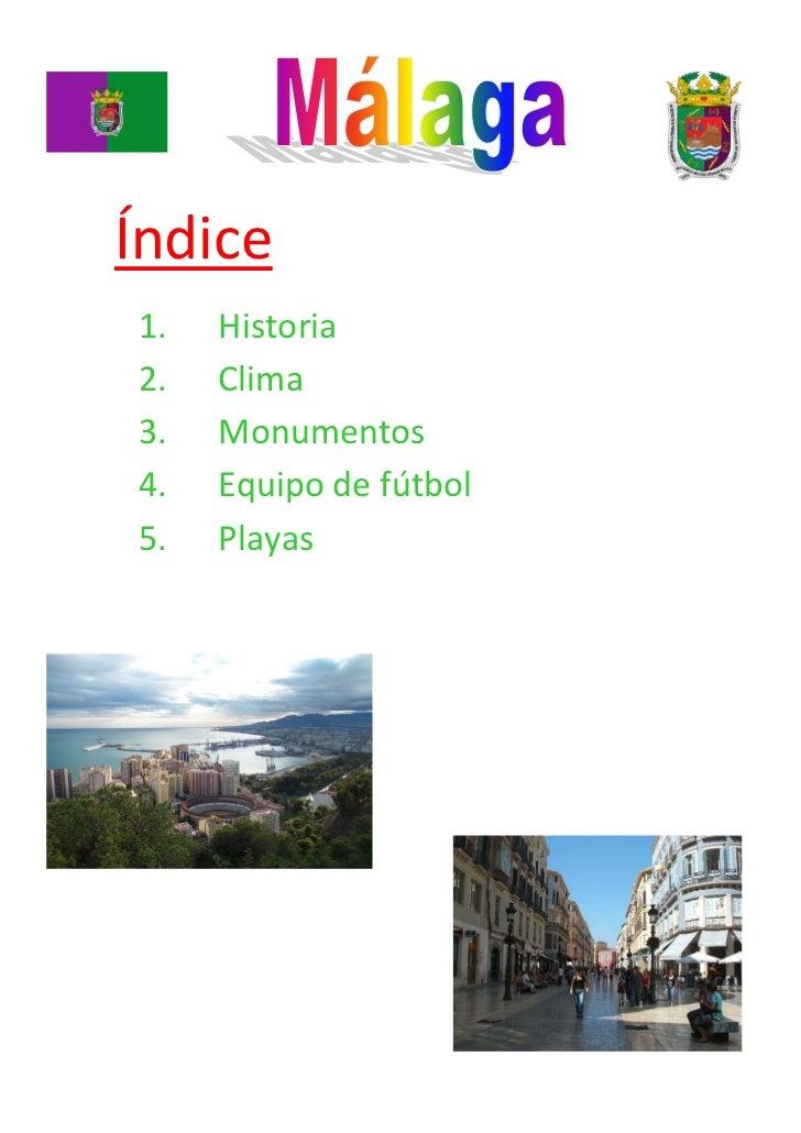 Índice1.   Historia2.   Clima3.   Monumentos4.   Equipo de fútbol5.   Playas