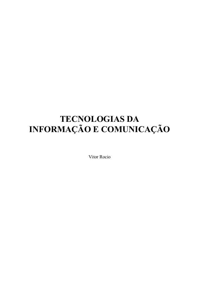 TECNOLOGIAS DA INFORMAÇÃO E COMUNICAÇÃO Vitor Rocio