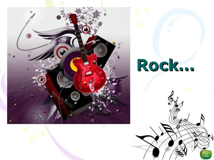 Rock…