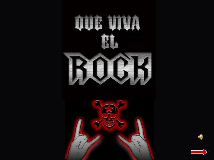 ContenidoLa Historia de la Música RockEl rockEl surgimiento del rockTipos de RockGrupos FavoritosAgradecimientos
