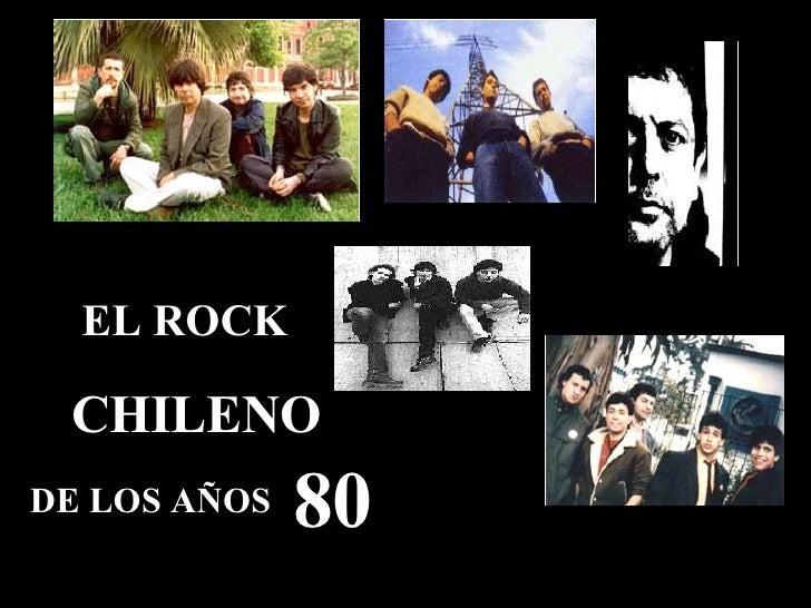 EL ROCK CHILENO DE LOS AÑOS 80