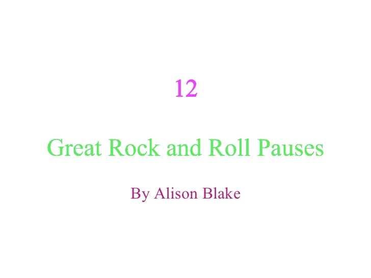 Great Rock and Roll Pauses