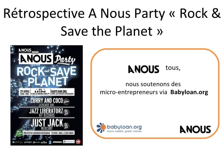 Rétrospective A Nous Party « Rock & Save the Planet » tous,  nous soutenons des  micro-entrepreneurs via  Babyloan.org
