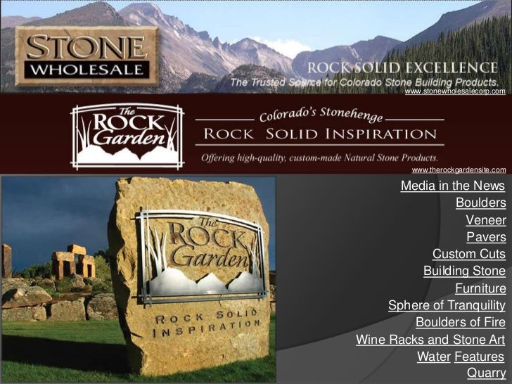 www.stonewholesalecorp.com         www.therockgardensite.com       Media in the News                 Boulders             ...