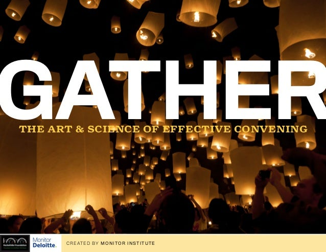 Gather: The Art & Science of Effective Convening