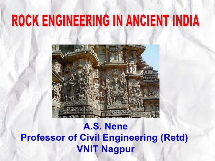 A.S. NeneProfessor of Civil Engineering (Retd)            VNIT Nagpur