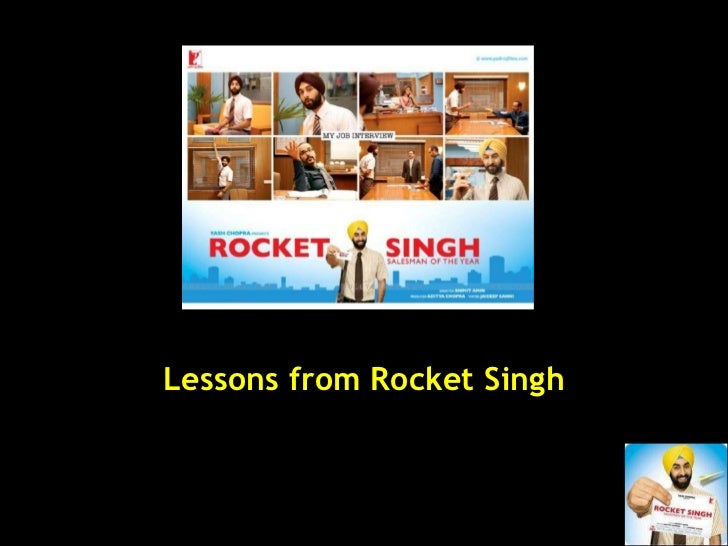 Lessons from Rocket Singh