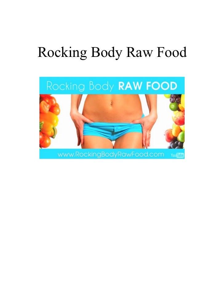 Rocking Body Raw Food Diet by Joy Houston