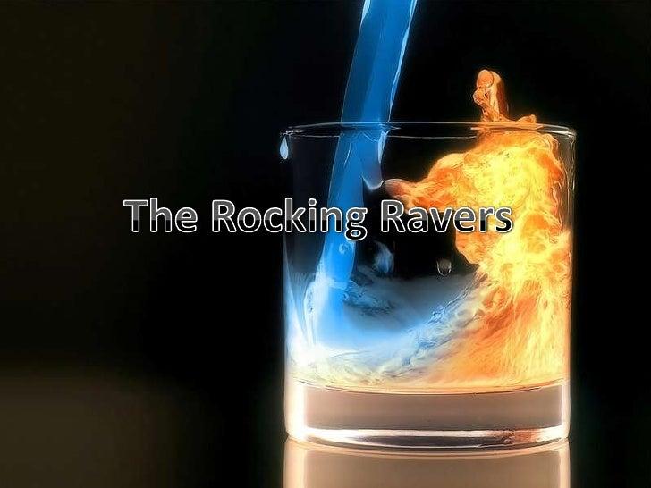 Rocking ravers powerpoint