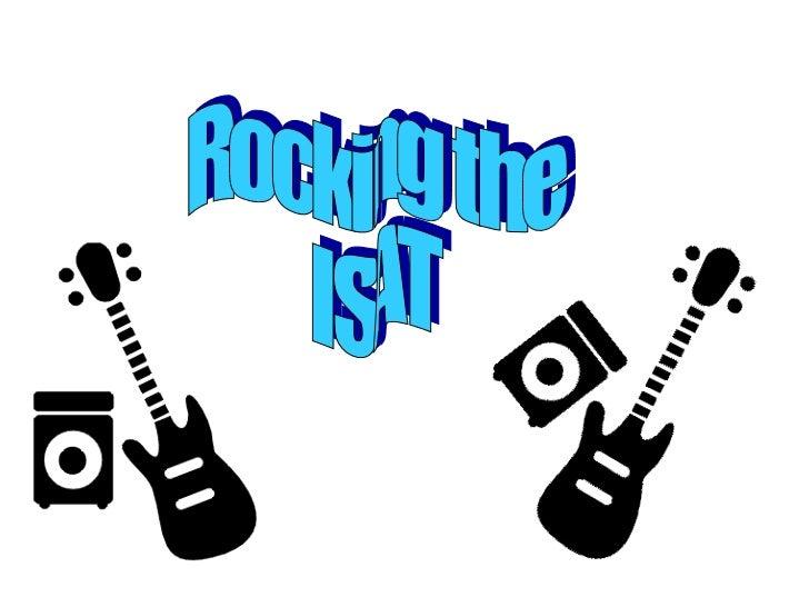 Rocking the ISAT