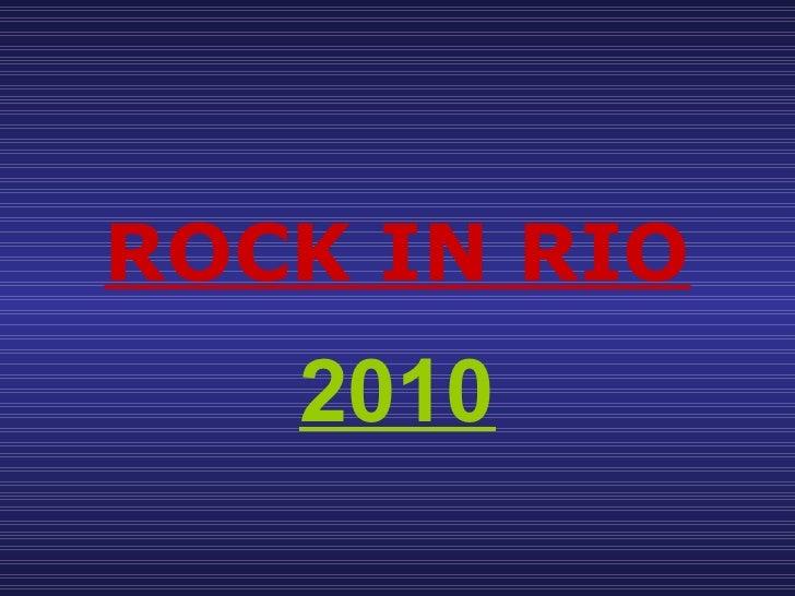 ROCK IN RIO 2010