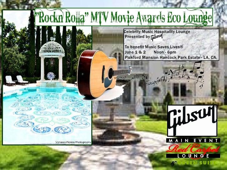 Rockn Rolla MTV Movie Awards Eco Lounge 2012